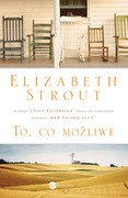To, co możliwe Elizabeth Strout - ebook epub, mobi