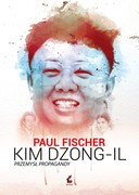 Kim Dzong Il Paul Fischer - ebook mobi, epub