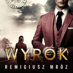 Wyrok Remigiusz Mróz - audiobook mp3