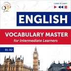 English: Vocabulary Master for Intermediate Learners. Proficiency Level B1–B2 Dorota Guzik - audiobook pdf, mp3
