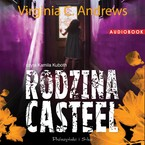 Rodzina Casteel Virginia C. Andrews - audiobook mp3