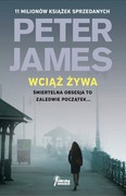 Wciąż żywa Peter James - ebook epub, mobi