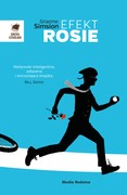 "Efekt ""Rosie"" Graeme Simsion - ebook epub, mobi"