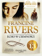 Echo w ciemności Francine Rivers - audiobook mp3