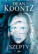 Szepty Dean Koontz - ebook mobi, epub