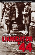 Likwidator '44 Dominik Kozar - ebook epub, mobi