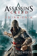 Assassin's Creed: Objawienia Oliver Bowden - ebook epub, mobi