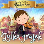 Tylko grajek Hans Christian Andersen - audiobook mp3