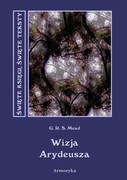 Wizja Arydeusza George Robert Stowe Mead - ebook epub, mobi