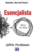 Esencjalista Greg McKeown - ebook mobi, epub