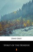 Spirit of the Border Pearl Zane Grey - ebook epub, mobi