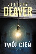 Twój cień Jeffery Deaver - ebook epub, mobi