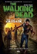 The Walking Dead. Żywe Trupy Robert Kirkman - ebook mobi, epub