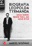 Biografia Leopolda Tyrmanda Marcel Woźniak - ebook mobi, epub
