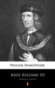Król Ryszard III William Shakespeare - ebook epub, mobi