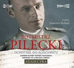 Rotmistrz Pilecki Adam Cyra - audiobook mp3