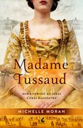 Madame Tussaud Michelle Moran - ebook epub, mobi