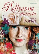 Pollyanna dorasta Eleanor H. Porter - ebook epub, mobi