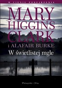 W świetlistej mgle Marry Higgins Clark - ebook epub, mobi