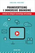 Prankvertising i immersive branding Ewelina Masiarz - ebook mobi, epub