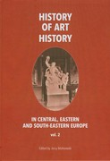 History of art history in central, eastern and south-eastern Europe. Vol. 2 Jerzy Malinowski - ebook pdf