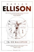 To, co najlepsze. Tom 1 Harlan Ellison - ebook mobi, epub