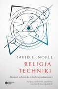 Religia techniki David F. Noble - ebook mobi, epub