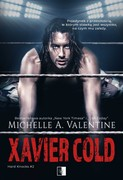 Xavier Cold Michelle A. Valentine - ebook epub, mobi