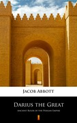 Darius the Great Jacob Abbott - ebook epub, mobi