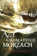 Na szkarłatnych morzach Scott Lynch - ebook epub, mobi