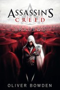 Assassin's Creed: Bractwo Oliver Bowden - ebook epub, mobi