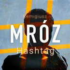 Hashtag Remigiusz Mróz - audiobook mp3