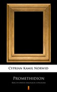 Promethidion Cyprian Kamil Norwid - ebook mobi, epub