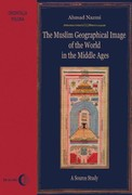The Muslim Geographical Image of the World in the Middle Ages Ahmad Nazmi - ebook mobi, epub