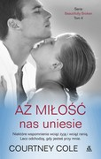 Aż miłość nas uniesie Courtney Cole - ebook mobi, epub