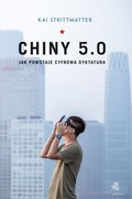 Chiny 5.0 Kai Strittmatter - ebook epub, mobi