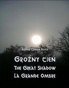 Groźny cień. The Great Shadow. La Grande Ombre Arthur Conan Doyle - ebook mobi, epub