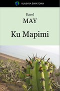 Ku Mapimi Karol May - ebook epub, mobi