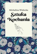 Sztuka kochania Michalina Wisłocka - ebook mobi, epub