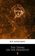 The Thing on the Doorstep Howard Phillips Lovecraft - ebook epub, mobi