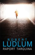 Raport Tarquina Robert Ludlum - ebook mobi, epub