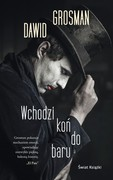 Wchodzi koń do baru Dawid Grosman - ebook epub, mobi