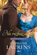 Na rozkaz damy Stephanie Laurens - ebook mobi, epub