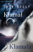 Kłamał. Kłamała Erin Kelly - ebook epub, mobi