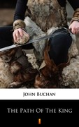 The Path of the King John Buchan - ebook epub, mobi