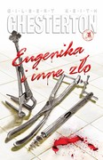 Eugenika i inne zło Gilbert Keith Chesterton - ebook mobi, epub