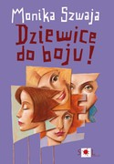 Dziewice, do boju! Monika Szwaja - ebook epub, mobi