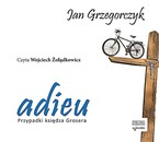 Adieu Jan Grzegorczyk - audiobook mp3