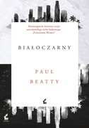 Białoczarny Paul Beatty - ebook epub, mobi