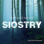 Siostry Bernard Minier - audiobook mp3